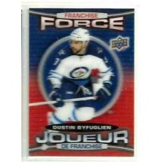 FF-12 Dustin Byfuglien Franchise Force 2016-17 Tim Hortons