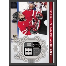 143 Anthony Mantha - Heir to the Ice 2017-18 Canadian Tire Upper Deck Team Canada