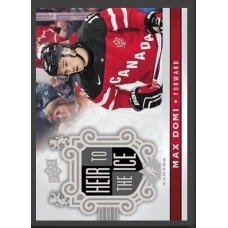 149 Max Domi - Heir to the Ice 2017-18 Canadian Tire Upper Deck Team Canada