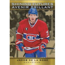 SF-12 Jacob de la Rose Shining Futures Insert Set Tim Hortons 2015-2016 Collector's Series